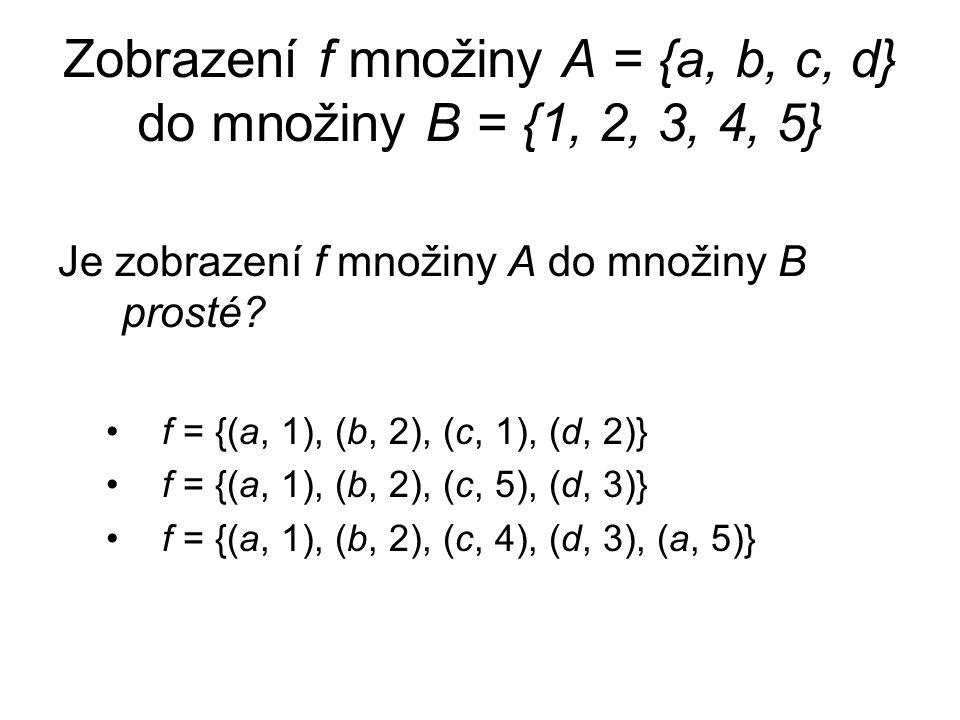 Zobrazení f množiny A = {a, b, c, d} do množiny B = {1, 2, 3, 4, 5}
