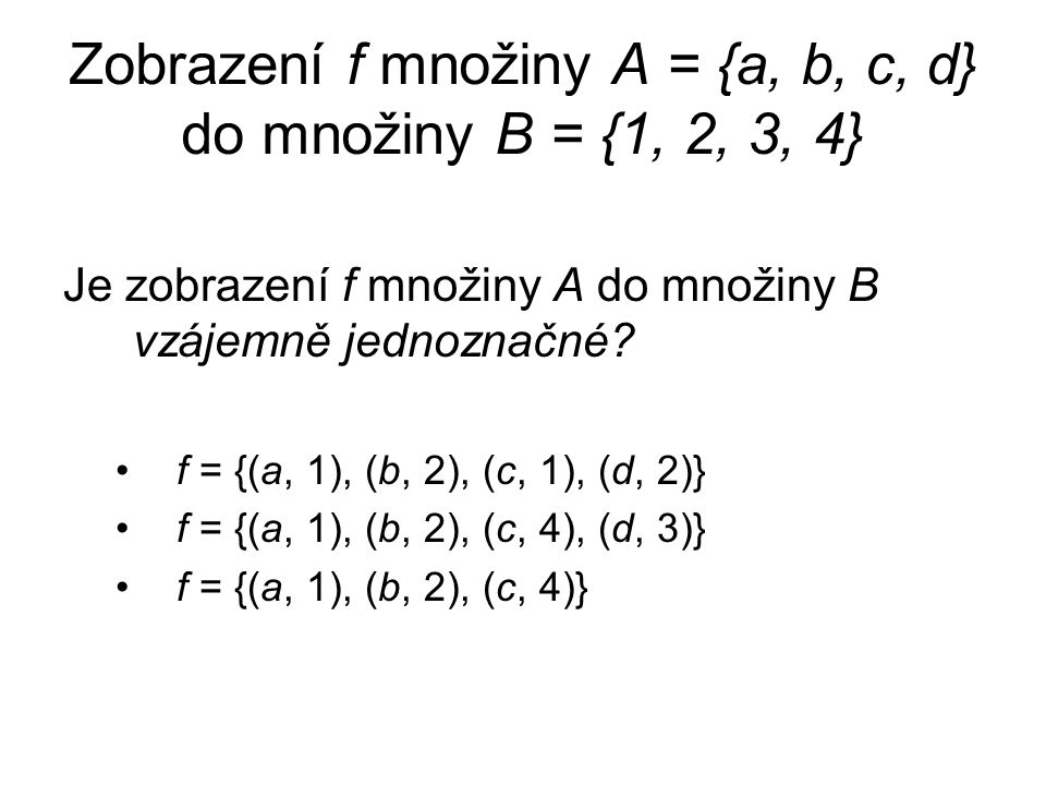 Zobrazení f množiny A = {a, b, c, d} do množiny B = {1, 2, 3, 4}