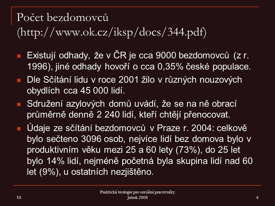 Počet bezdomovců (http://www.ok.cz/iksp/docs/344.pdf)