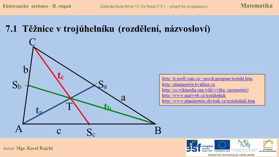 7.1 Těžnice v trojúhelníku (rozdělení, názvosloví)