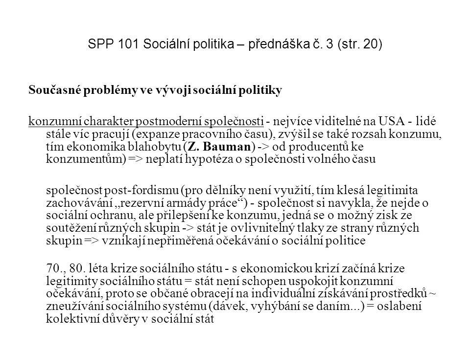 SPP 101 Sociální politika – přednáška č. 3 (str. 20)