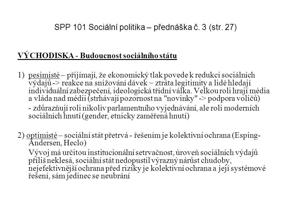 SPP 101 Sociální politika – přednáška č. 3 (str. 27)