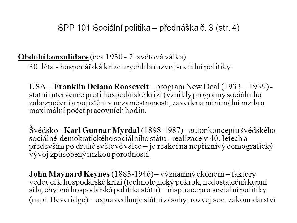 SPP 101 Sociální politika – přednáška č. 3 (str. 4)