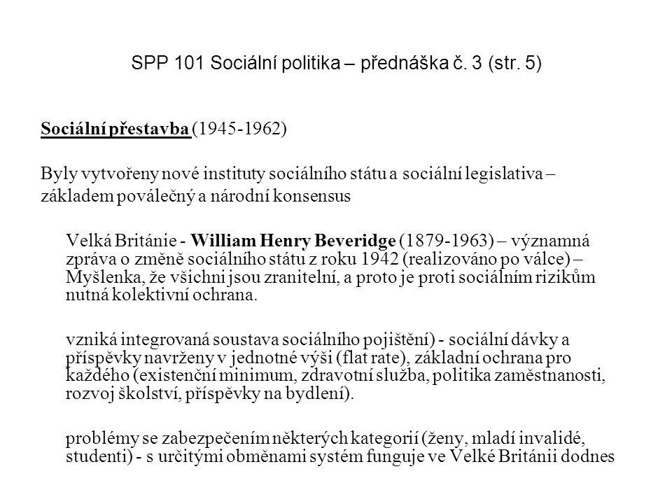 SPP 101 Sociální politika – přednáška č. 3 (str. 5)