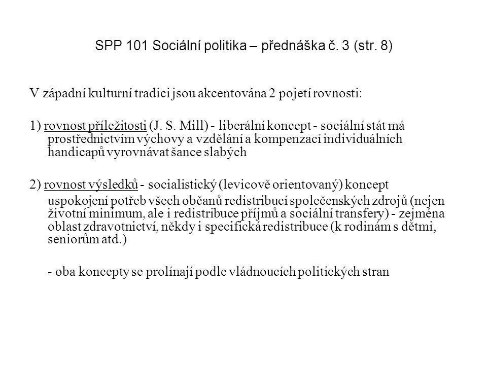 SPP 101 Sociální politika – přednáška č. 3 (str. 8)