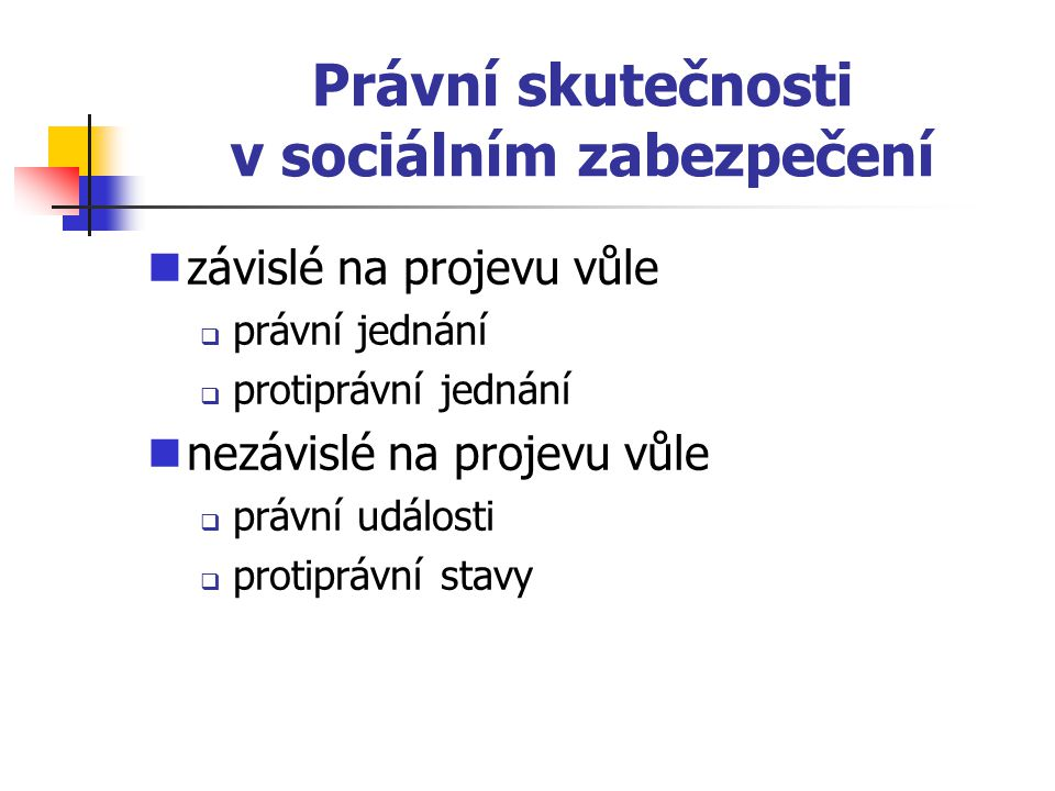 Právní skutečnosti v sociálním zabezpečení