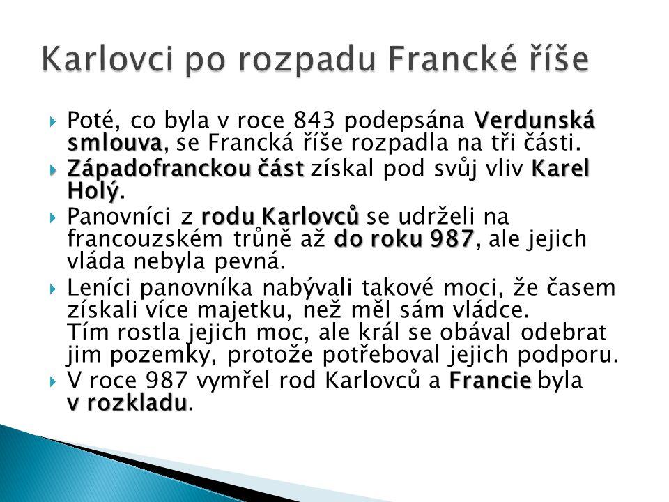 Karlovci po rozpadu Francké říše