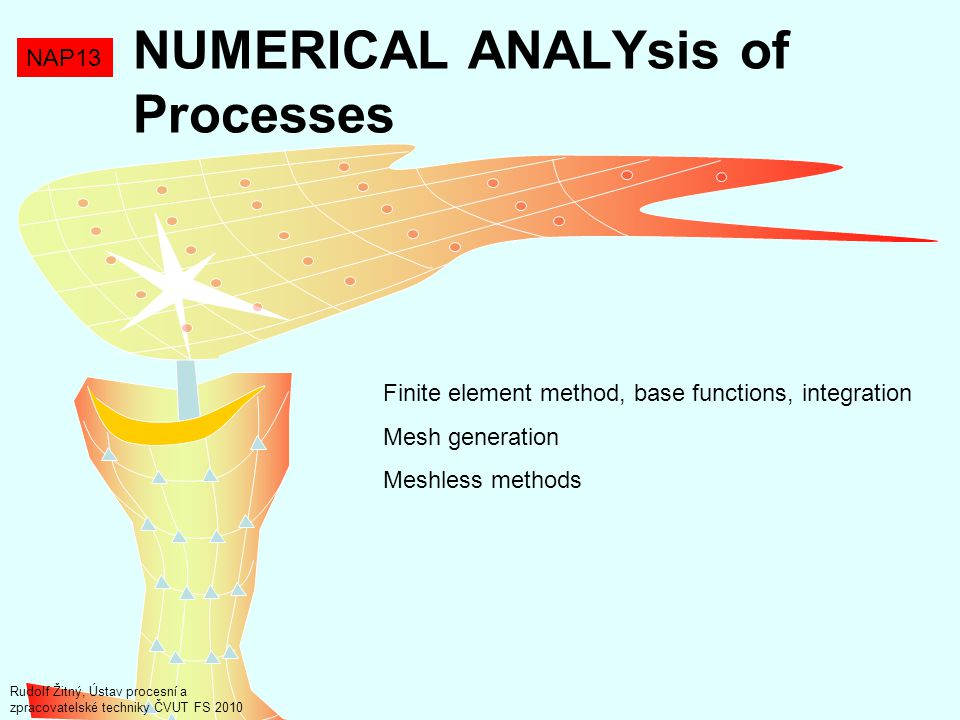 NUMERICAL ANALYsis of Processes