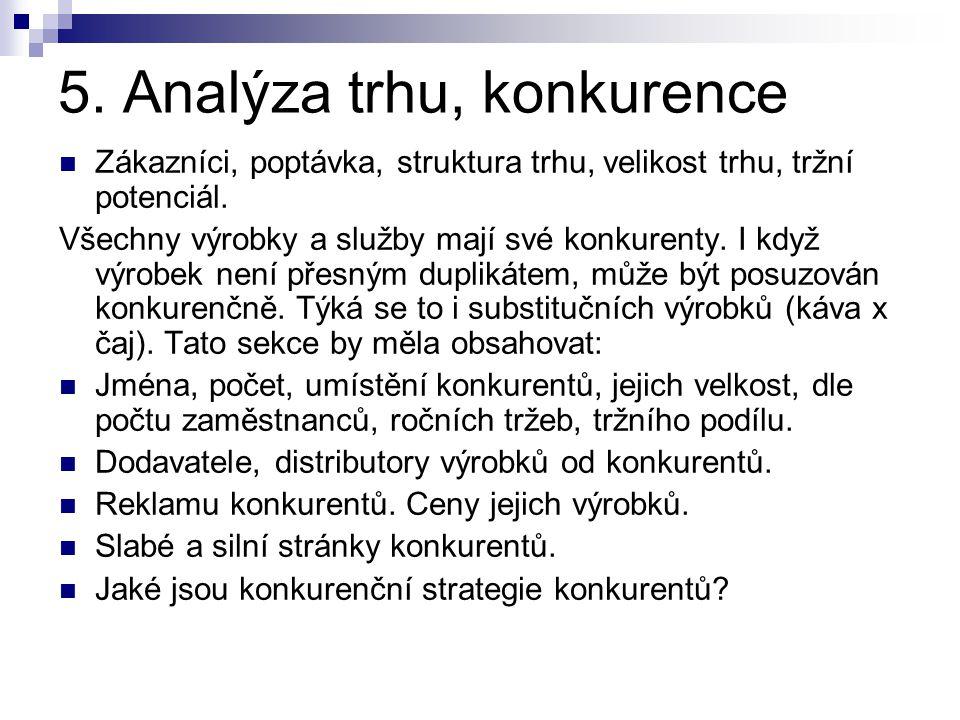 5. Analýza trhu, konkurence