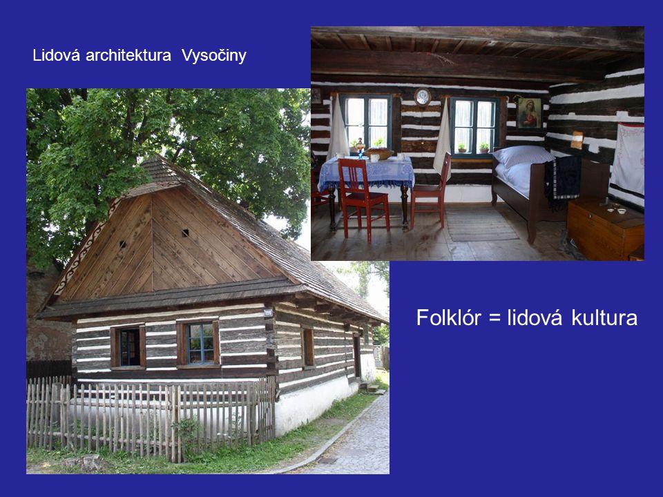 Folklór = lidová kultura