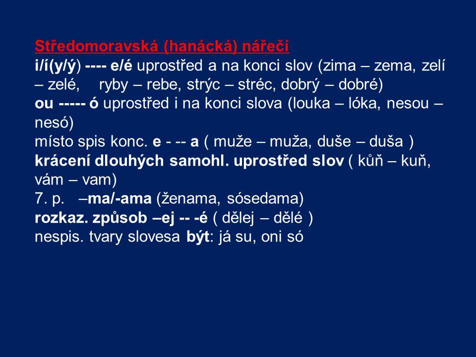 Středomoravská (hanácká) nářečí