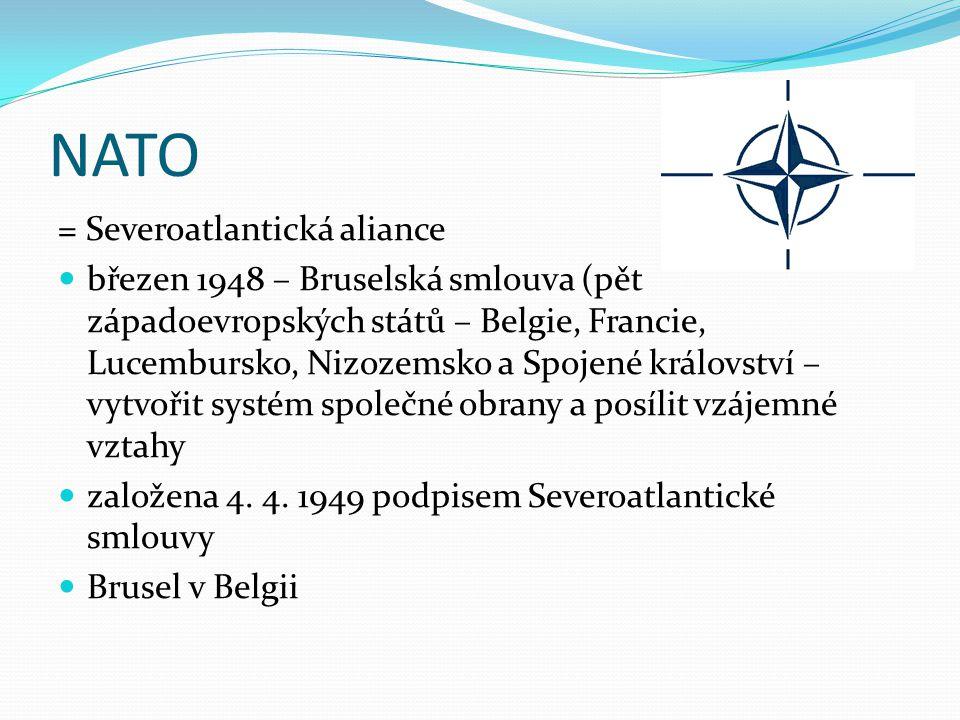 NATO = Severoatlantická aliance