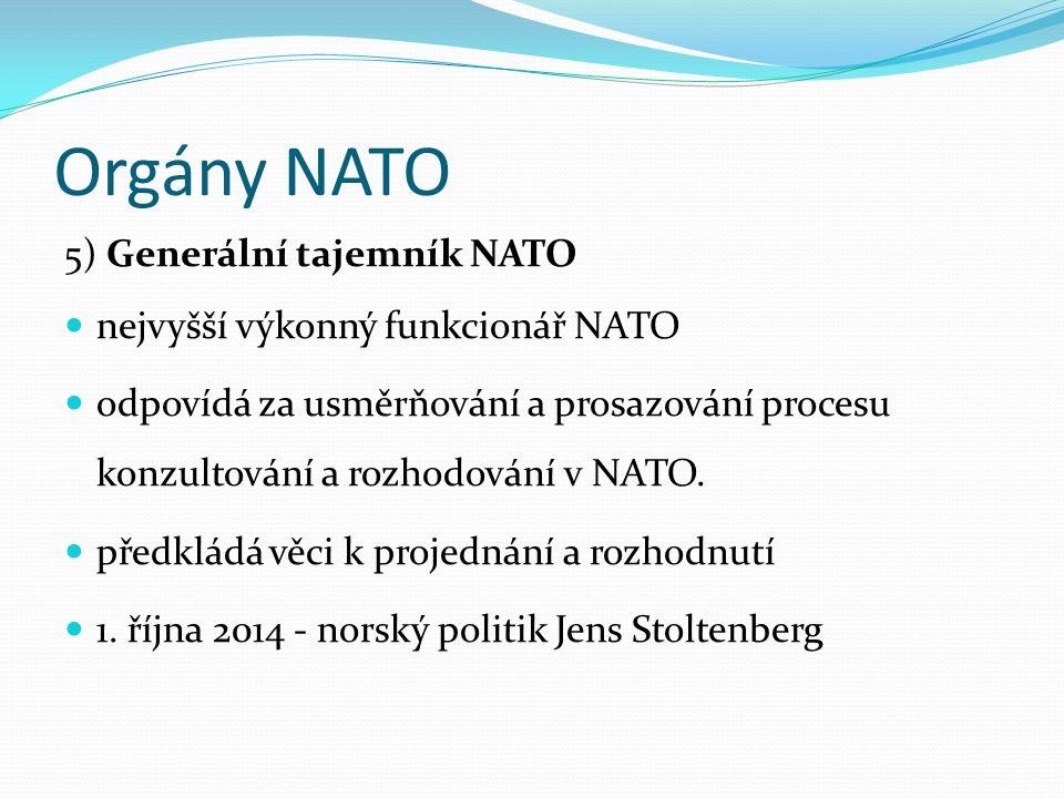 Orgány NATO 5) Generální tajemník NATO