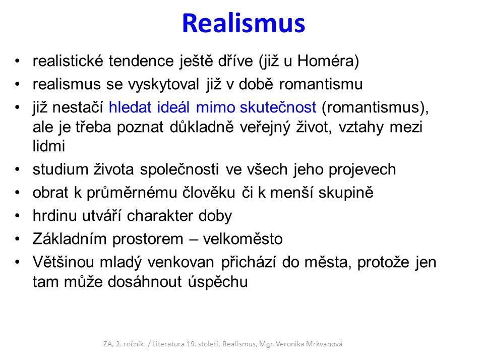 Realismus realistické tendence ještě dříve (již u Homéra)