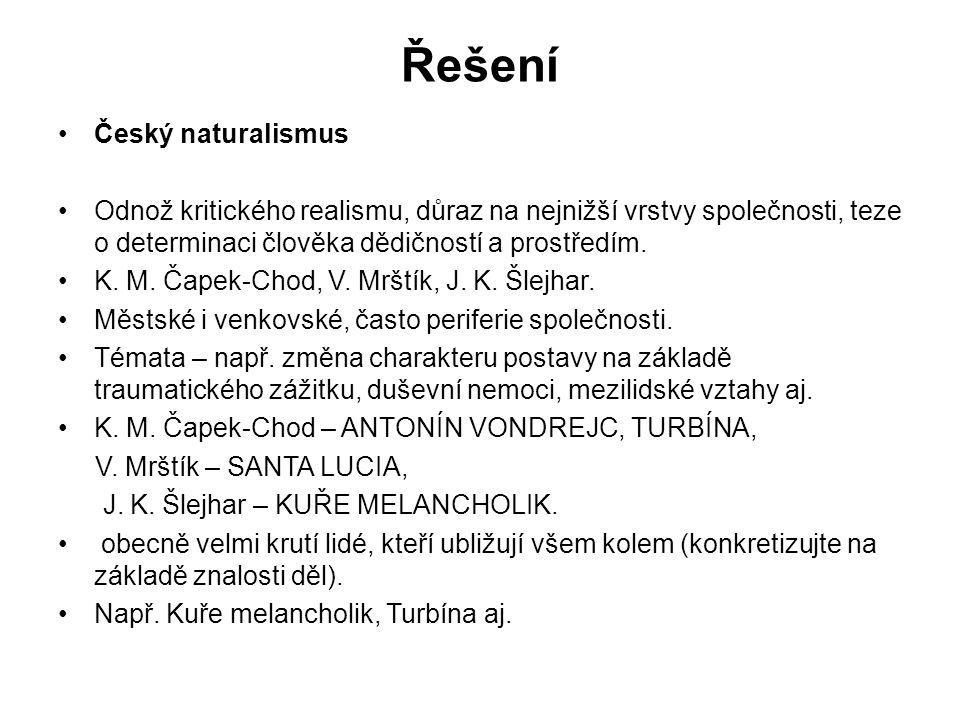 Řešení Český naturalismus