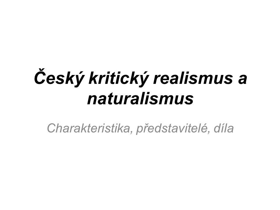 Český kritický realismus a naturalismus
