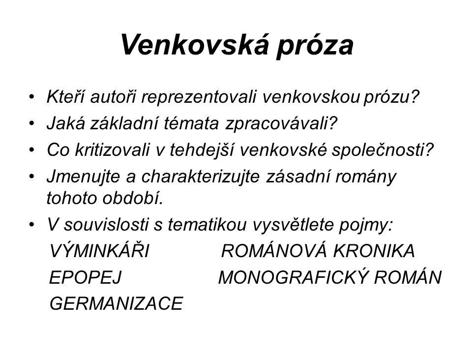 Venkovská próza Kteří autoři reprezentovali venkovskou prózu