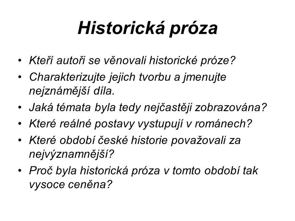 Historická próza Kteří autoři se věnovali historické próze