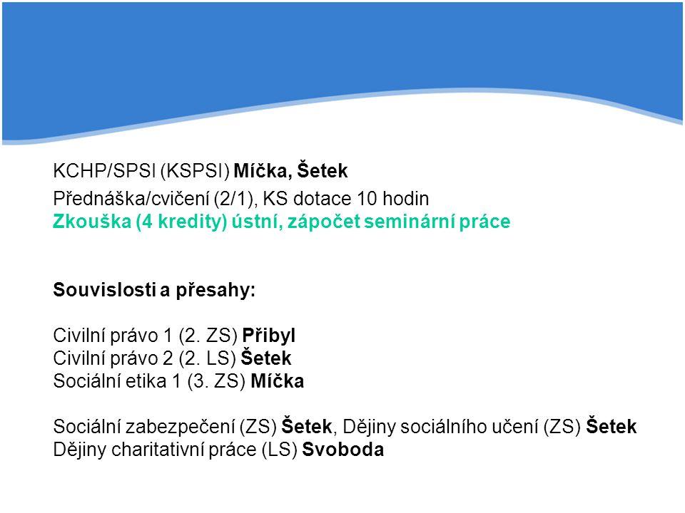 KCHP/SPSI (KSPSI) Míčka, Šetek