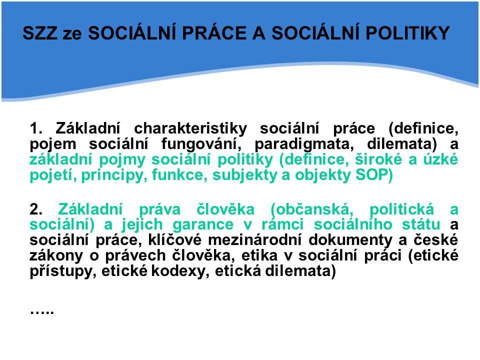 SZZ ze SOCIÁLNÍ PRÁCE A SOCIÁLNÍ POLITIKY