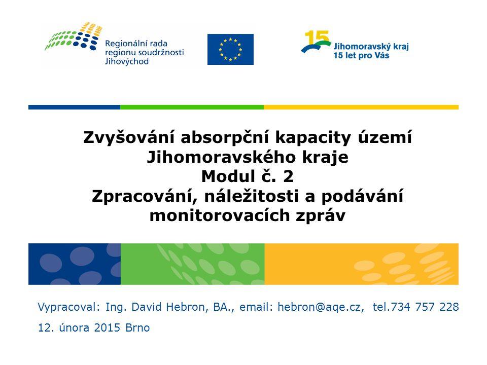 Zvyšování absorpční kapacity území Jihomoravského kraje Modul č. 2