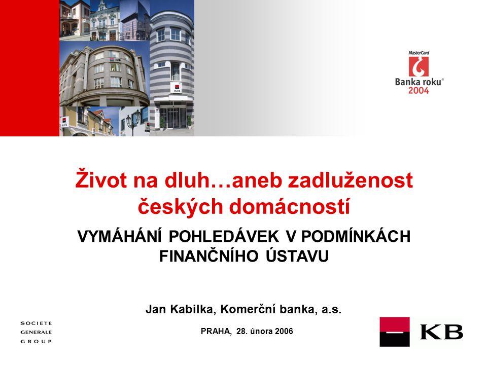 Život na dluh…aneb zadluženost českých domácností