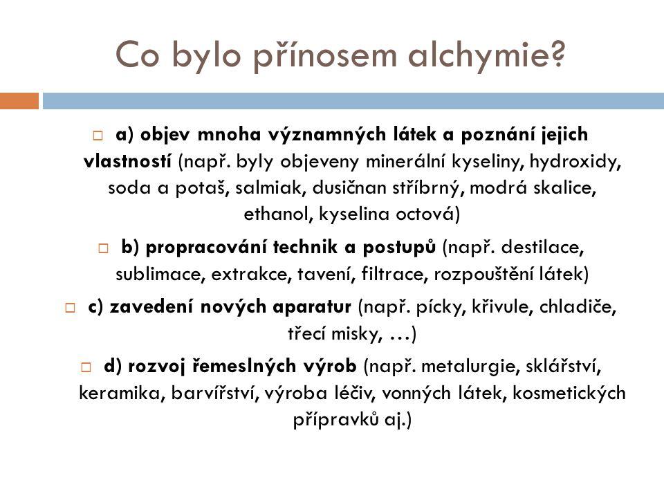 Co bylo přínosem alchymie