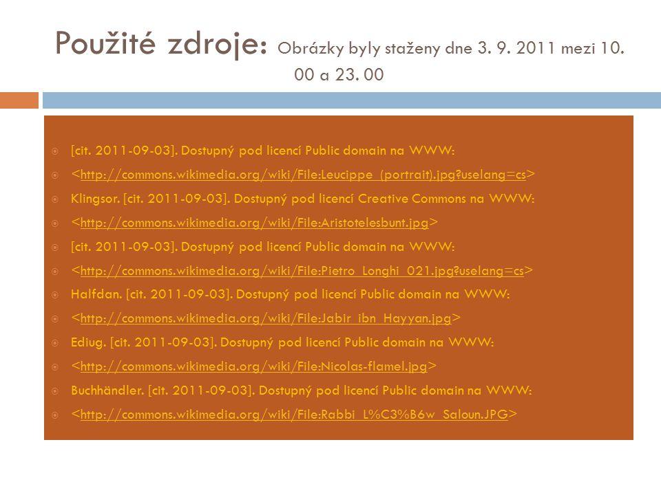 Použité zdroje: Obrázky byly staženy dne 3. 9. 2011 mezi 10. 00 a 23