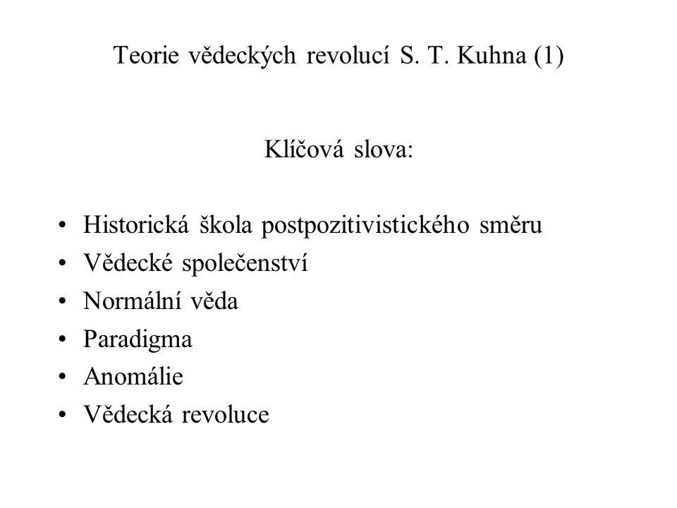 Teorie vědeckých revolucí S. T. Kuhna (1)