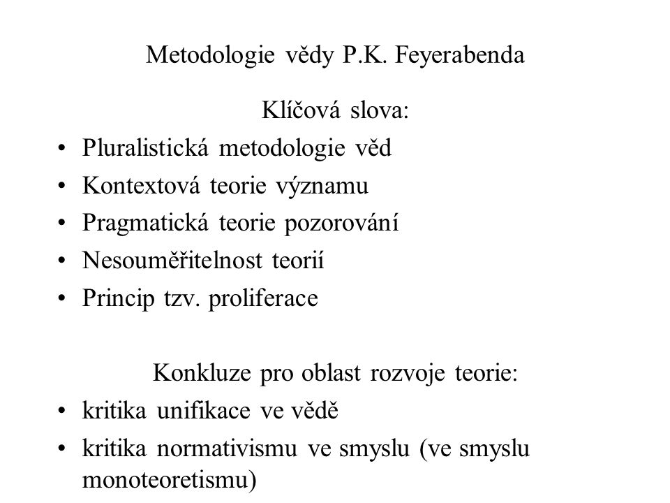 Metodologie vědy P.K. Feyerabenda