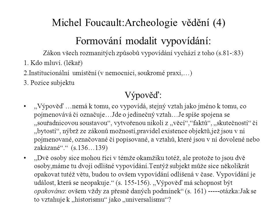 Michel Foucault:Archeologie vědění (4)