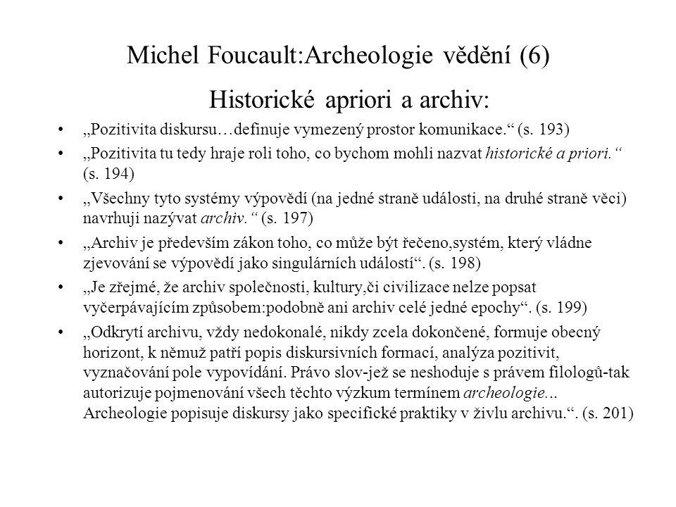 Michel Foucault:Archeologie vědění (6)