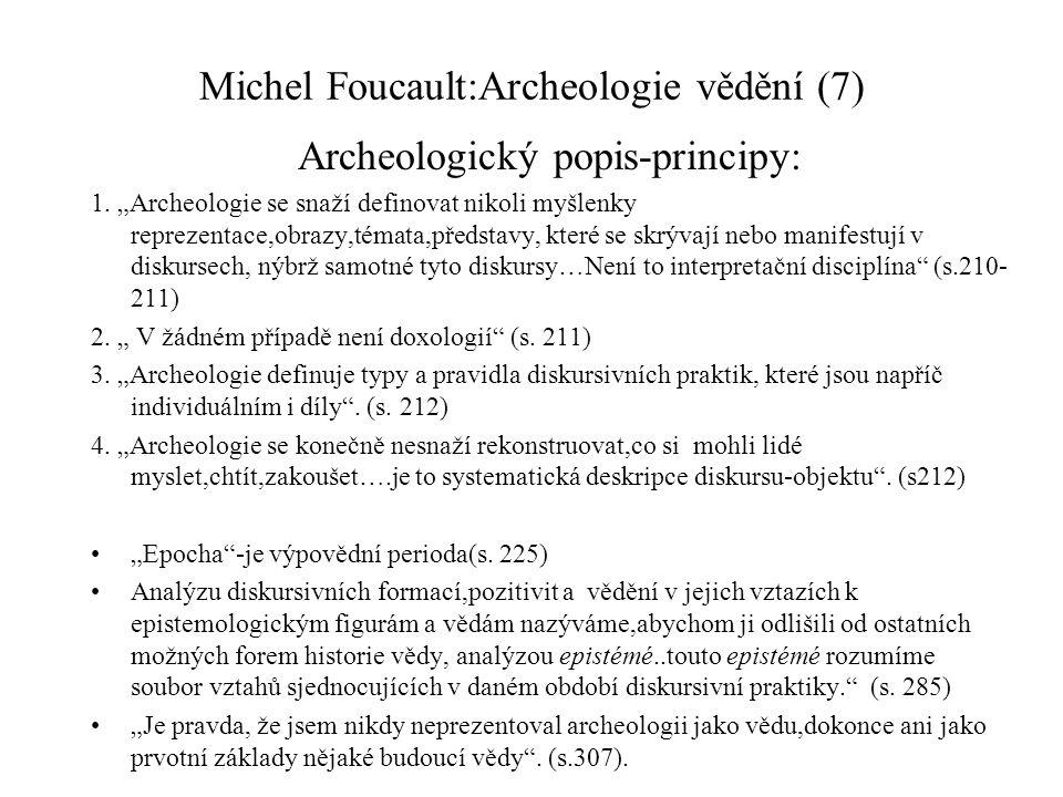 Michel Foucault:Archeologie vědění (7)