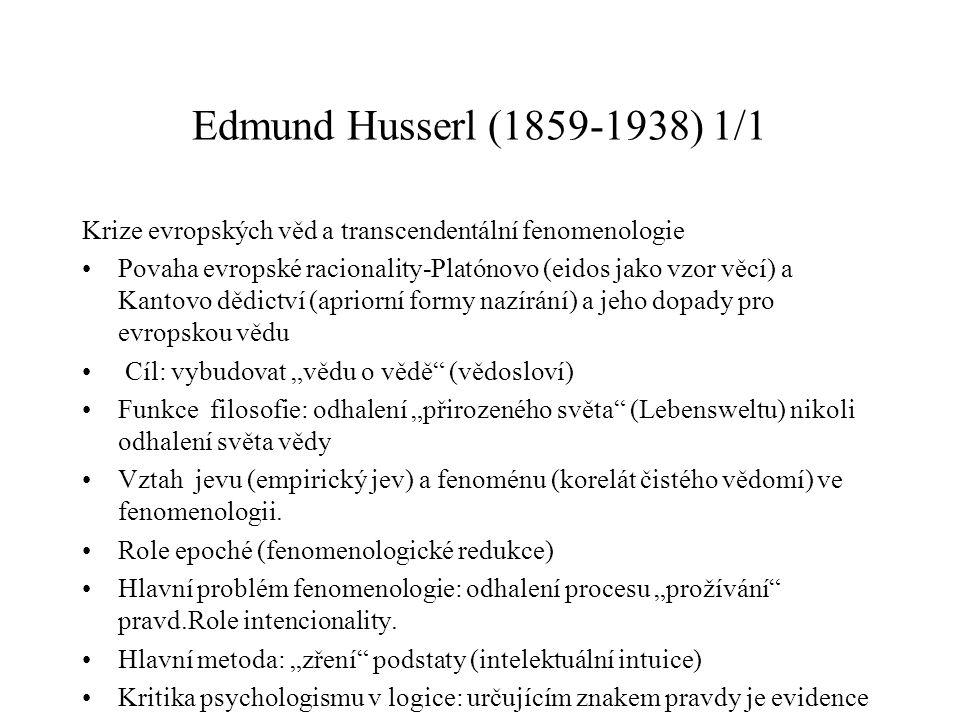 Edmund Husserl (1859-1938) 1/1 Krize evropských věd a transcendentální fenomenologie.