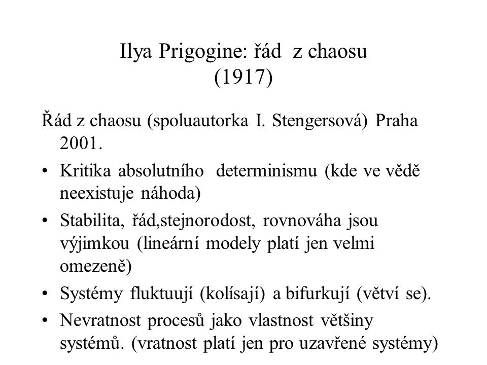 Ilya Prigogine: řád z chaosu (1917)