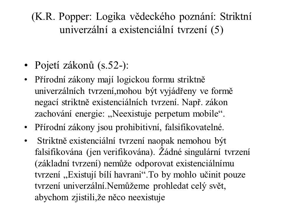 (K.R. Popper: Logika vědeckého poznání: Striktní univerzální a existenciální tvrzení (5)