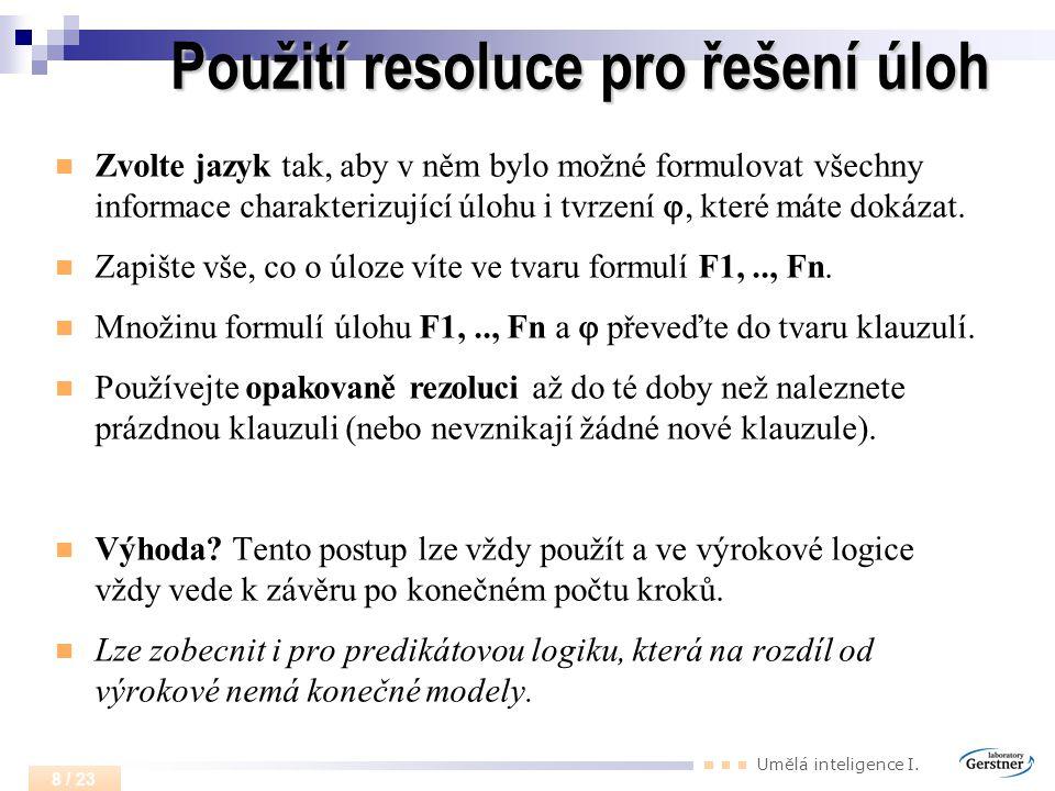 Použití resoluce pro řešení úloh