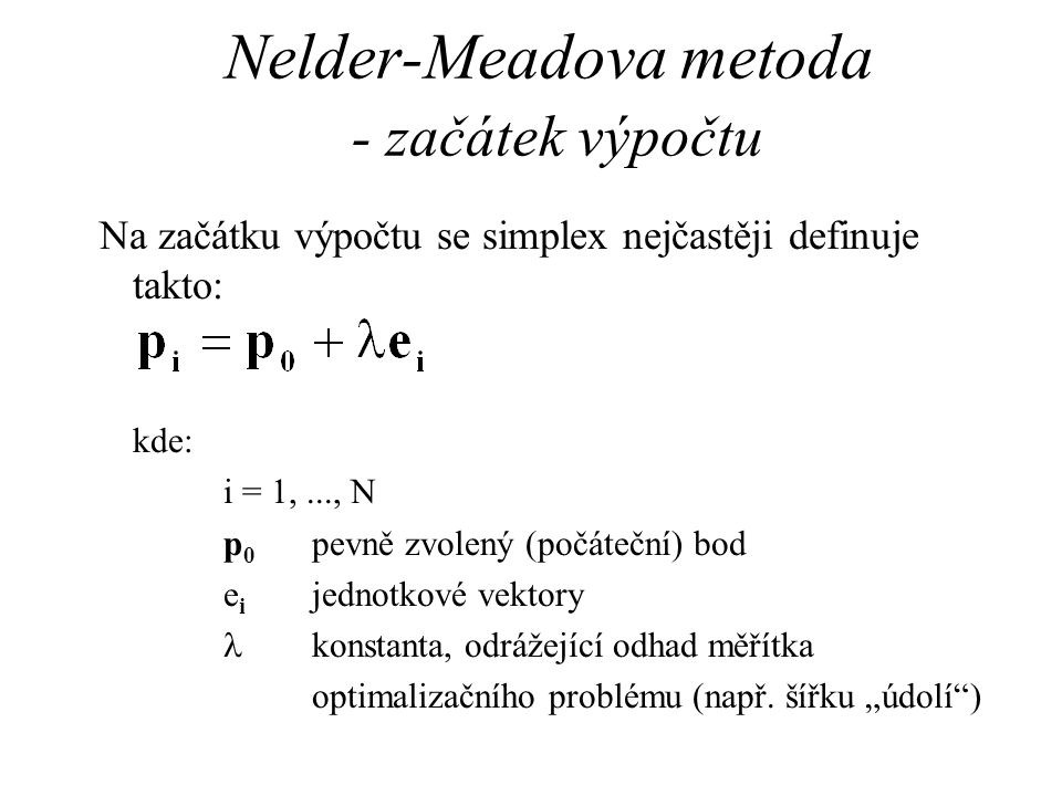 Nelder-Meadova metoda - začátek výpočtu