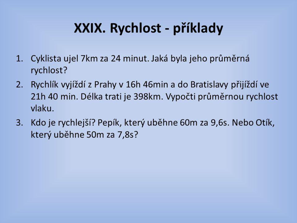 XXIX. Rychlost - příklady