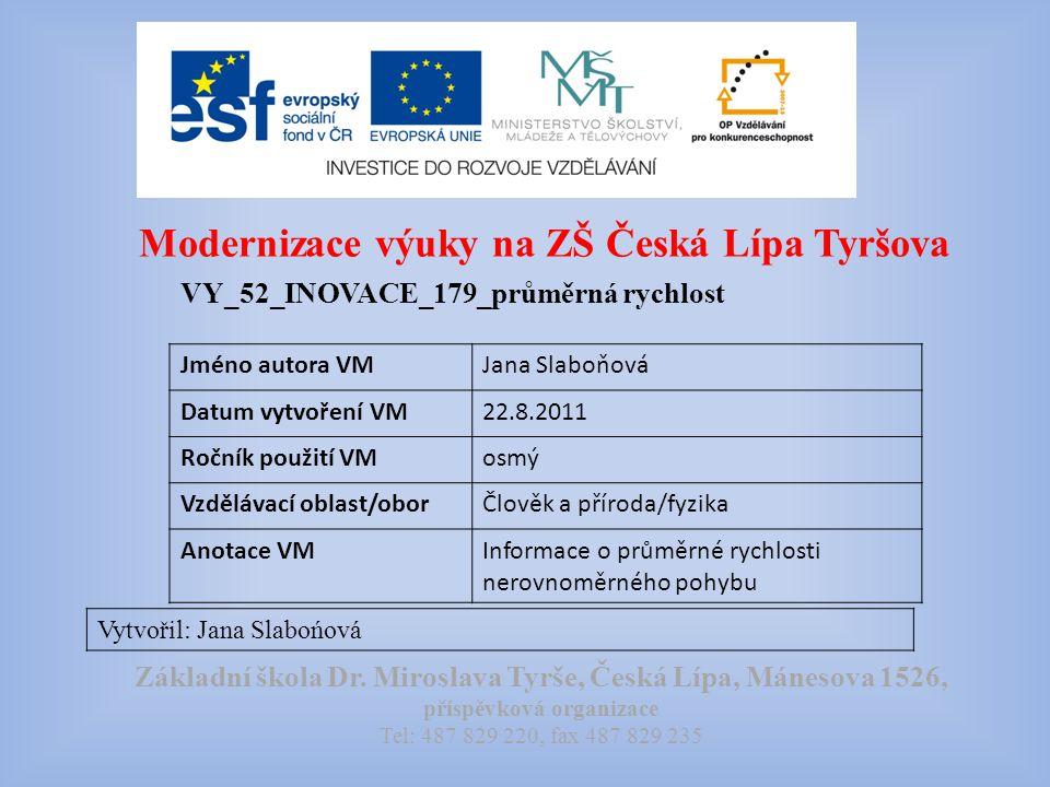 Modernizace výuky na ZŠ Česká Lípa Tyršova