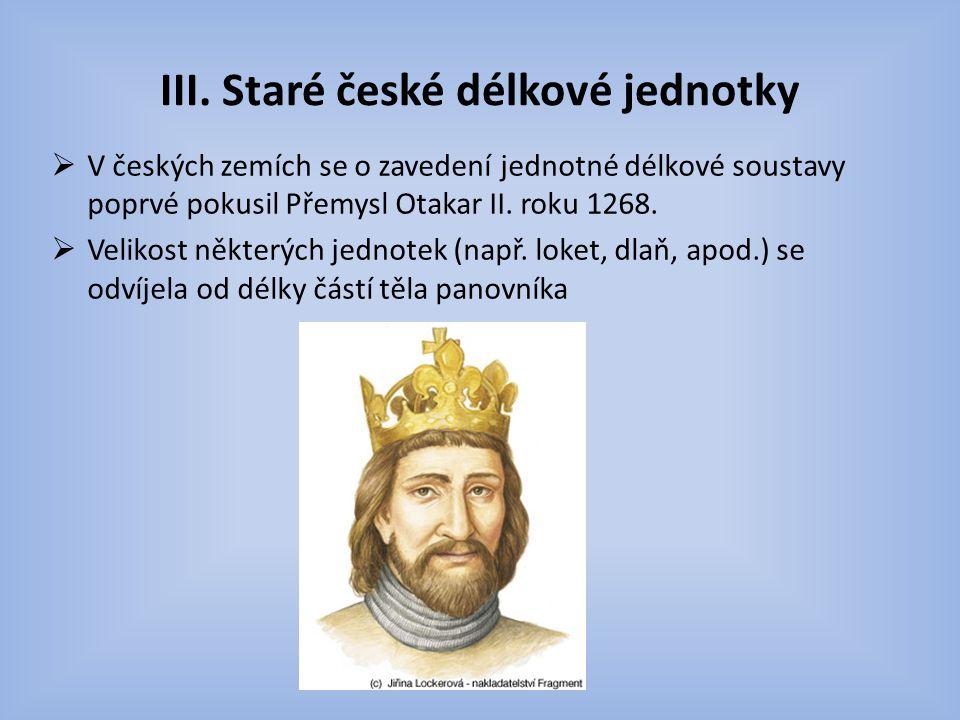 III. Staré české délkové jednotky
