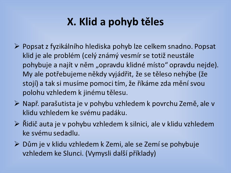 X. Klid a pohyb těles