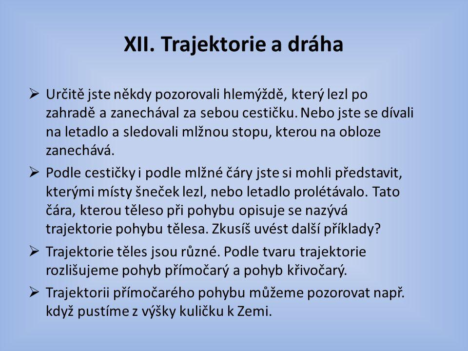 XII. Trajektorie a dráha