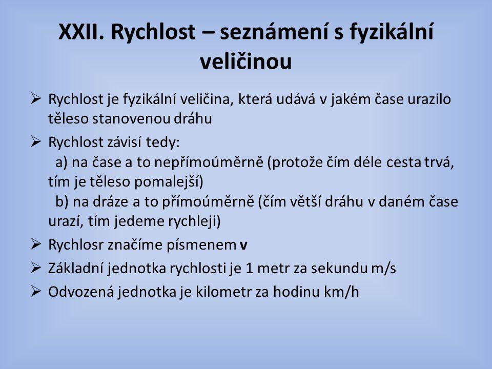 XXII. Rychlost – seznámení s fyzikální veličinou
