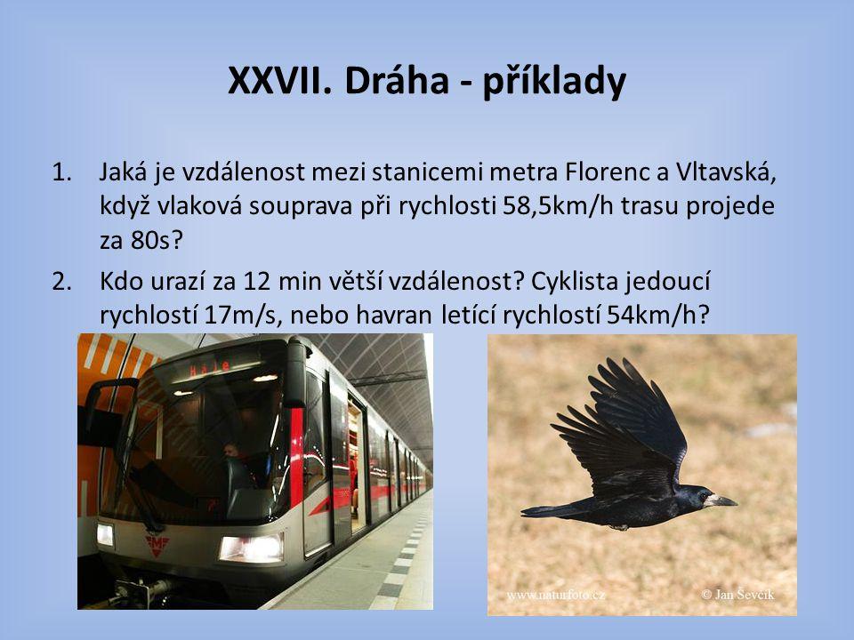 XXVII. Dráha - příklady
