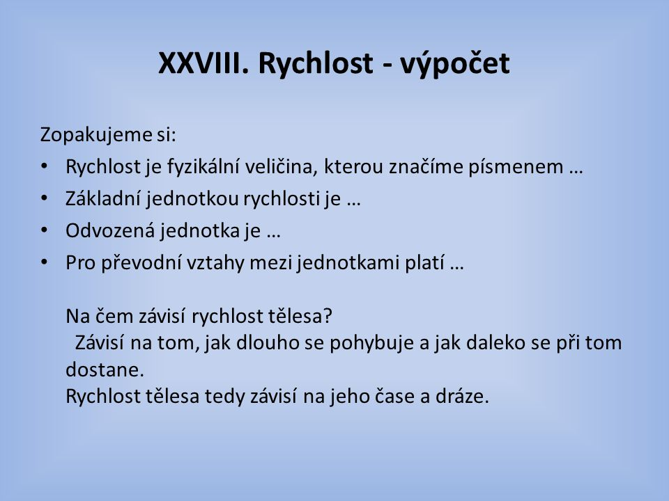 XXVIII. Rychlost - výpočet