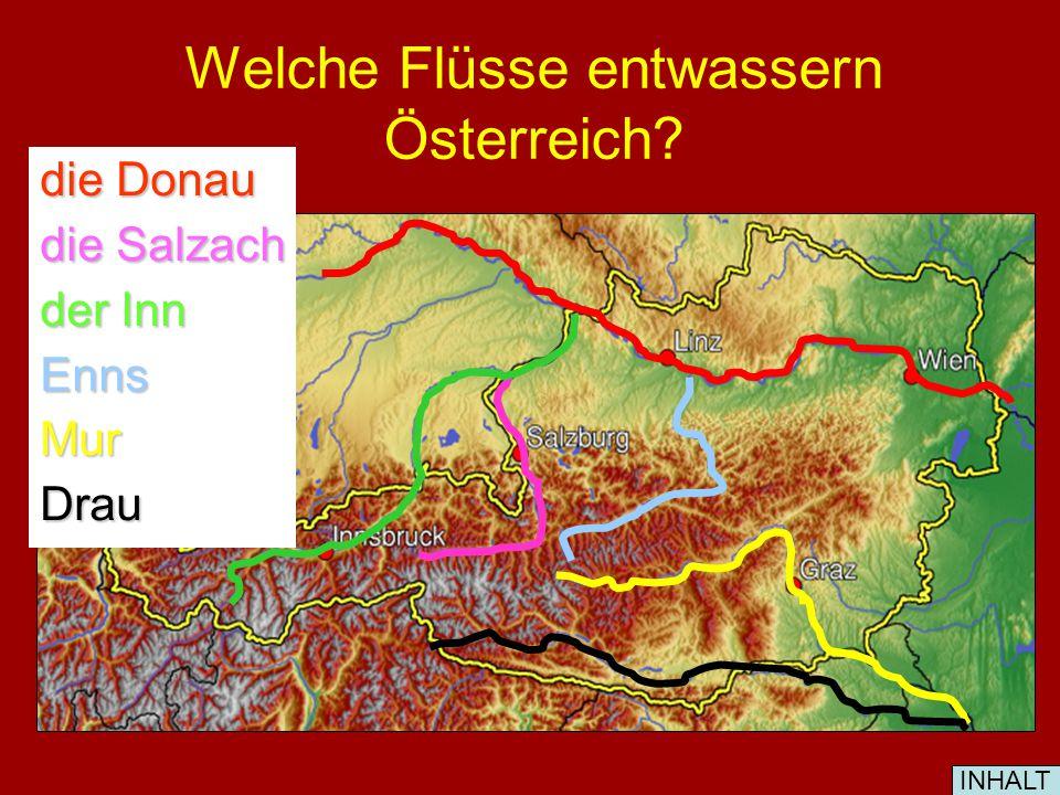 Welche Flüsse entwassern Österreich