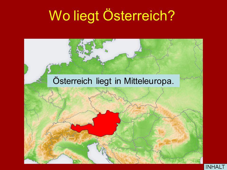 Österreich liegt in Mitteleuropa.