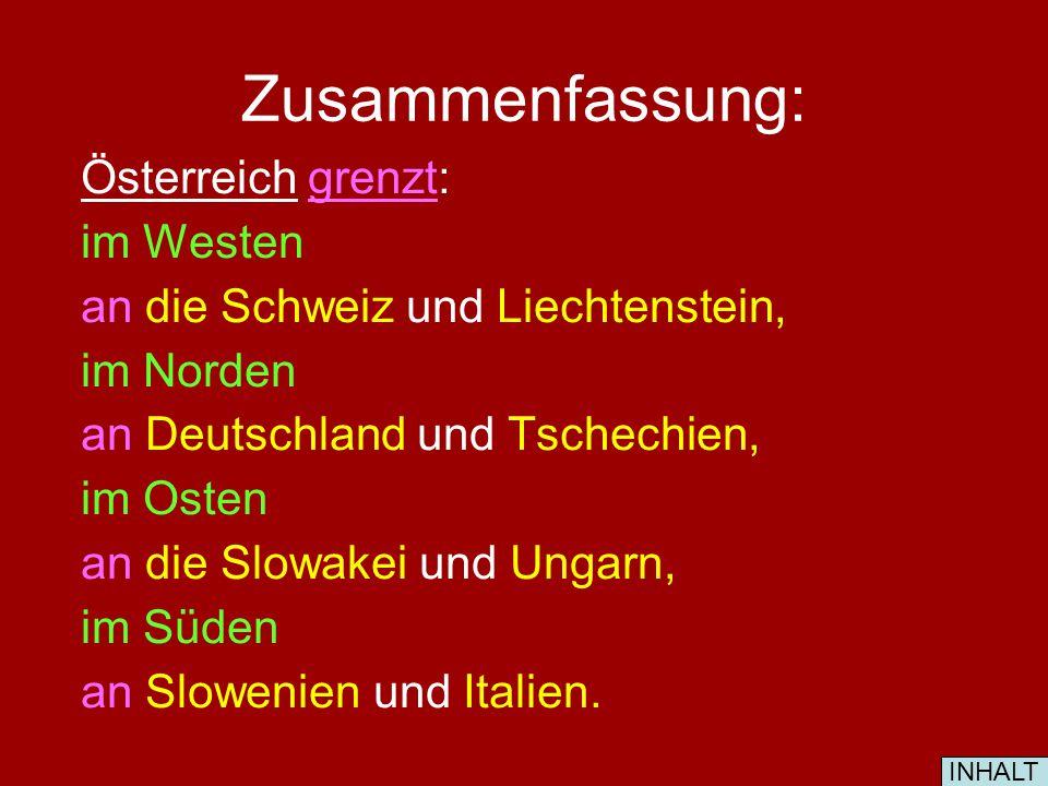 Zusammenfassung: Österreich grenzt: im Westen