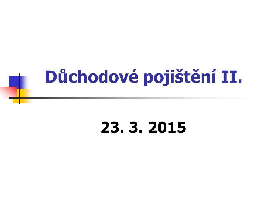 Důchodové pojištění II.